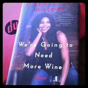 We're going to need more wine! Gabrielle Union